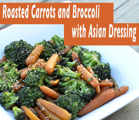 Roasted Carrots and Broccoli w Asian Dressing (FM) | Zuzka Light