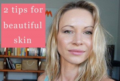 2tips_for_beautiful_skin_featured