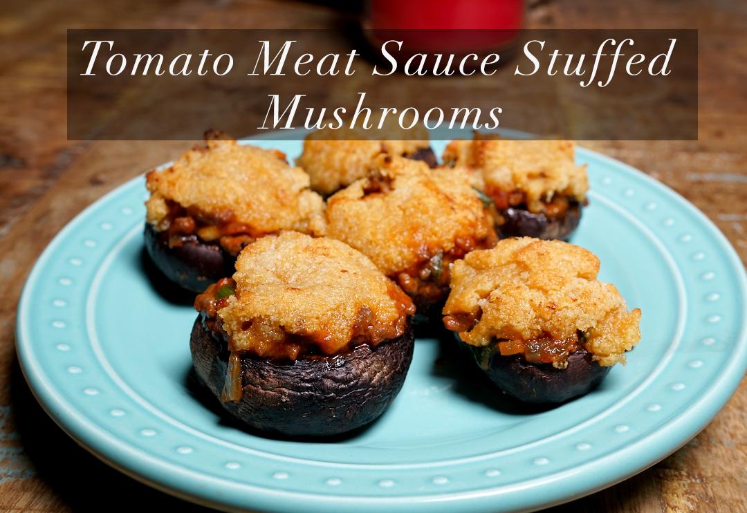 TomatoMeatSauceStuffedMushrooms