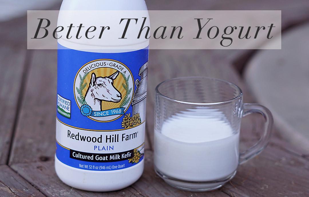 Why Kefir is Better Than Yogurt